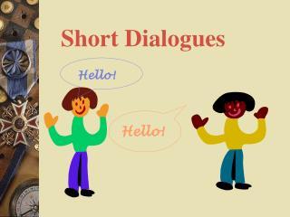 Short Dialogues