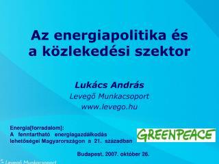 Az energiapolitika és  a közlekedési szektor