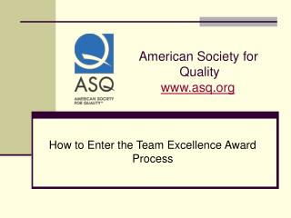 American Society for                 Quality asq