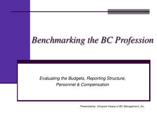 Benchmarking the BC Profession