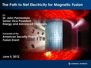 by Dr. John  Parmentola Senior Vice President Energy and Advanced Concepts Presented at the