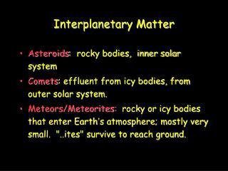 Interplanetary Matter