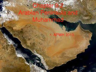 Chapter 9.2 Arabian Peninsula and Muhammad