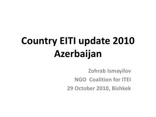 Country EITI update 2010 Azerbaijan