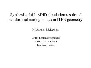 Synthesis  of full MHD simulation results of neoclassical tearing modes in ITER geometry