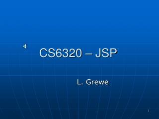 CS6320 – JSP
