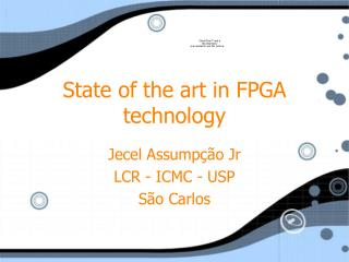 State of the art in FPGA technology