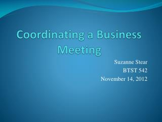Coordinating a Business Meeting