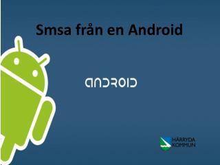Smsa från en Android