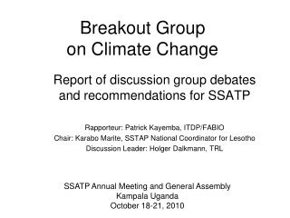 Breakout Group  on Climate Change