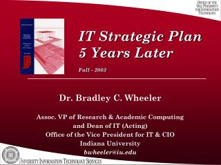 IT Strategic Plan 5 Years Later  Fall - 2003