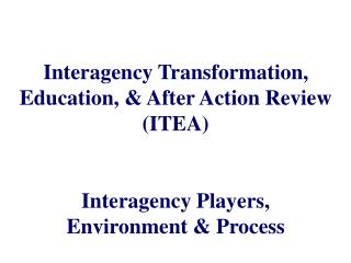 Who are we talking about when we say interagency? Players and Connections Original Conception