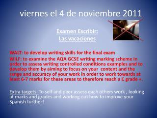viernes  el  4  de  noviembre 2011