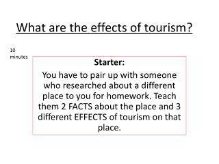 What are the effects of tourism?