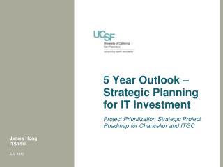 5 Year Outlook – Strategic Planning for IT Investment