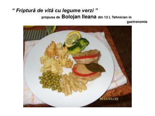 """""""  Friptură de vită cu legume verzi  """""""