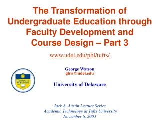 The Transformation of Undergraduate Education through Faculty Development and Course Design   Part 3
