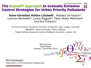 The  ScorePP Approach  to evaluate Emission Control Strategies for Urban Priority Pollutants