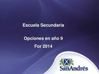 Escuela Secundaria Opciones en año 9 For 2014