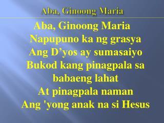 Aba ,  Ginoong  Maria