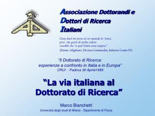 """""""La via italiana al  Dottorato di Ricerca"""""""