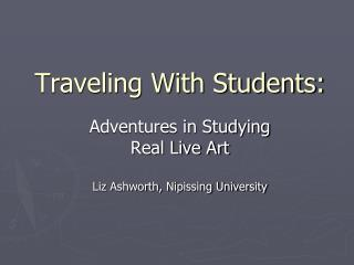 Traveling With Students: