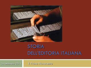 STORIA  DELL�EDITORIA ITALIANA