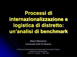Processi di internazionalizzazione e logistica di distretto: un'analisi di benchmark