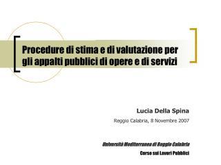 Procedure di stima e di valutazione per gli appalti pubblici di opere e di servizi