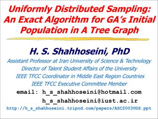Uniformly Distributed Sampling: An Exact Algorithm for GA's Initial Population in A Tree Graph