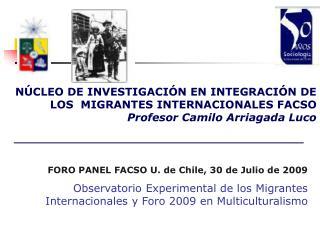FORO PANEL FACSO U. de Chile, 30 de Julio de 2009