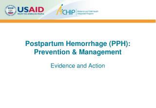 Postpartum Hemorrhage (PPH):  Prevention & Management