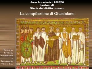 Anno Accademico 2007/08 Lezioni di  Storia del diritto romano