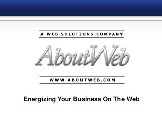 Energizing Your Business On The Web