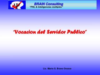 """""""Vocacion del Servidor Publico"""""""