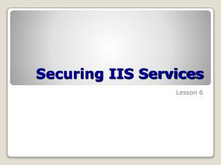 Securing IIS Services