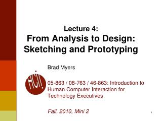 Lecture 4: From Analysis to Design: Sketching and Prototyping