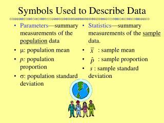 Symbols Used to Describe Data