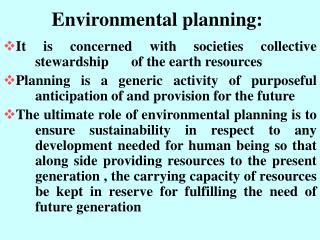 Environmental planning: