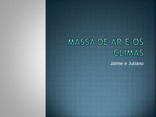 Massa de ar e os climas