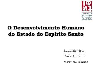 O Desenvolvimento Humano do Estado do Espírito Santo