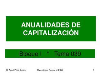 ANUALIDADES DE CAPITALIZACIÓN