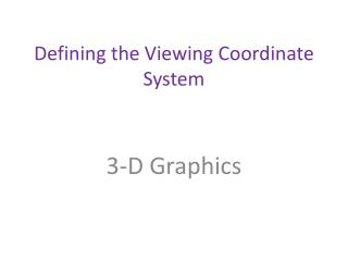 Defining the Viewing Coordinate System