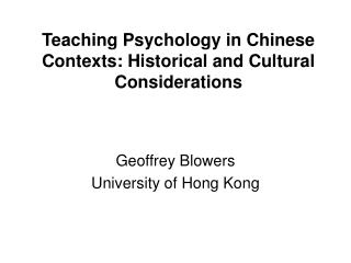Teaching Psychology in Chinese Contexts: Historical and Cultural Considerations