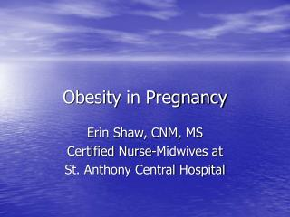 Obesity in Pregnancy