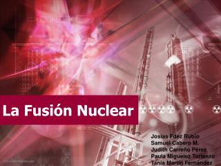 La Fusi�n Nuclear