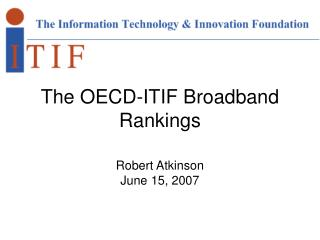 The OECD-ITIF Broadband Rankings
