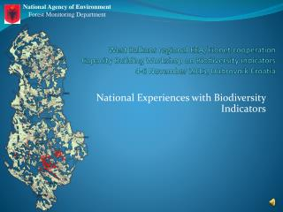 National Experiences with Biodiversity Indicators