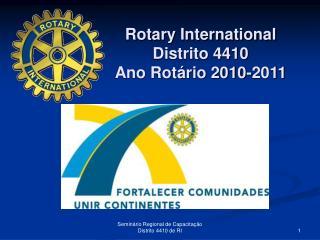 Rotary International Distrito 4410 Ano Rot�rio 2010-2011
