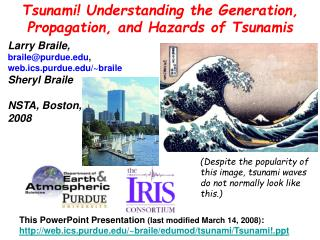 Tsunami! Understanding the Generation, Propagation, and Hazards of Tsunamis
